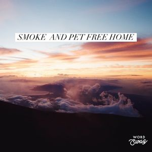 Other - Smoke and Pet Free home!